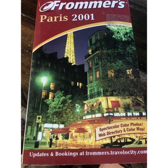 Frommer's Complete Guides: Frommer's Paris 2001 by